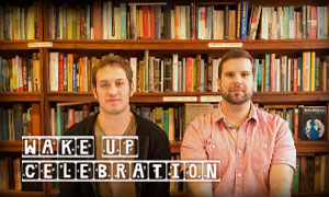Wake Up Celebration